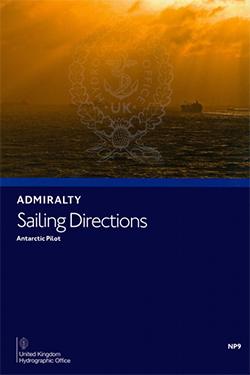 NP9 Admiralty Sailing Directions Antarctic Pilot