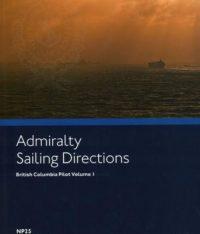 NP25 Admiralty Sailing Directions British Columbia Pilot Volume 1