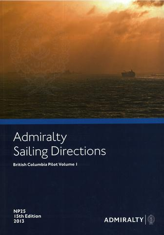 NP25 Admiralty Sailing Directions British Columbia Pilot Volume 1