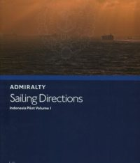 NP36 Admiralty Sailing Directions Indonesia Pilot Volume 1
