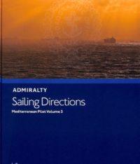 Admiralty NP47 Sailing Directions Mediterranean Pilot Vol. 3