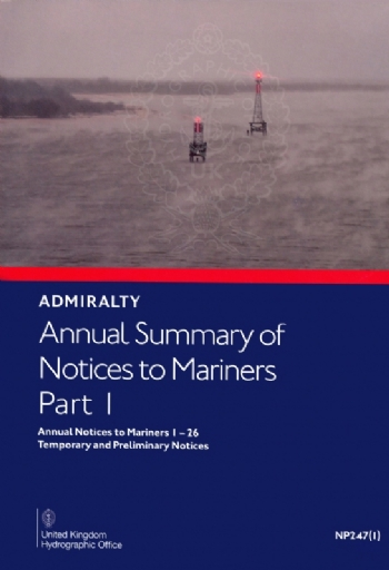 NP247(1) Annual Summary of Notices to Mariners Part 1