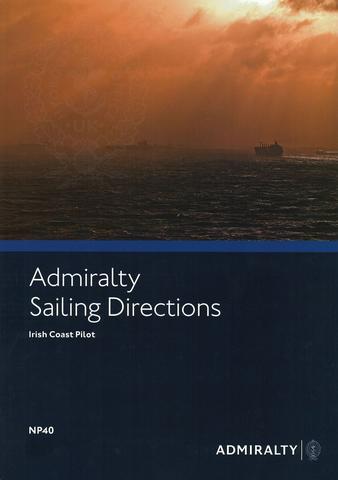 Admiralty NP40 Sailing Directions Irish Coast Pilot