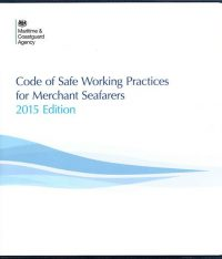 Code Of Safe Working Practices For Merchant Seafarers