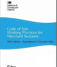 Code Of Safe Working Practices For Merchant Seafarers – Amendment 1