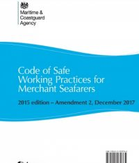 Code Of Safe Working Practices For Merchant Seafarers – Amendment 2