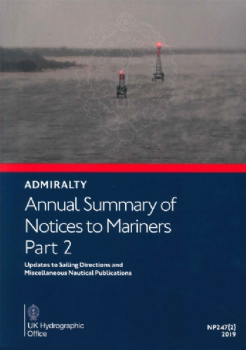 NP247(2) Annual Summary of Notices to Mariners Part 2