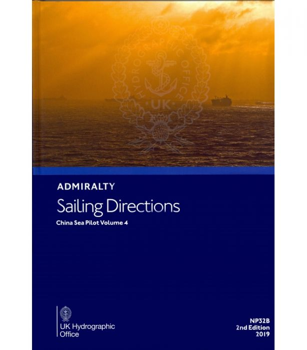 NP32B Admiralty Sailing Directions China Sea Pilot Volume 4