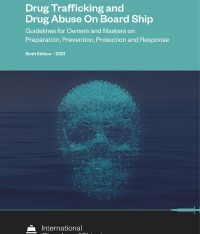 Drug Trafficking and Drug Abuse On Board Ship 6th Edition