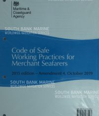 Code Of Safe Working Practices For Merchant Seafarers Amendment 4
