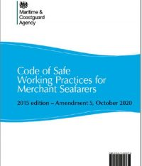 Code Of Safe Working Practices For Merchant Seafarers Amendment 5